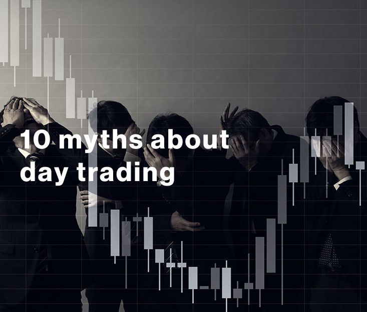 10 myths about day trading