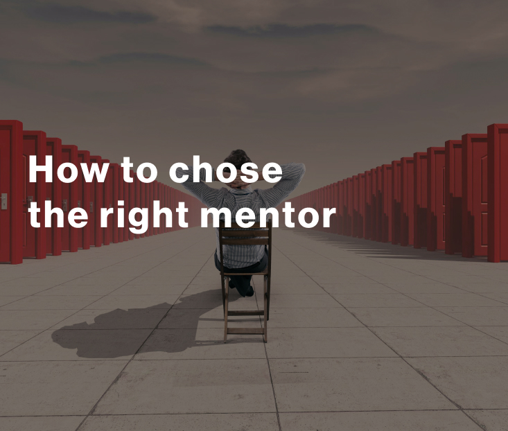 How to choose the right mentor